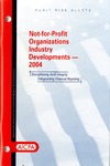 Not-for-profit organizations industry developments - 2004; Audit risk alerts