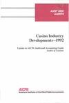 Casino industry developments - 1992; Audit risk alerts