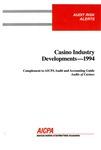 Casino industry developments - 1994; Audit risk alerts
