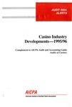Casino industry developments - 1995/96; Audit risk alerts