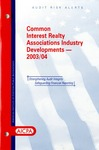 Common interest realty associations industry developments - 2003/04