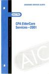 CPA eldercare services - 2001; Assurance services alerts: CPA Eldercare services