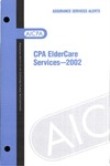 CPA eldercare services - 2002; Assurance services alerts: CPA Eldercare services