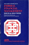Federal financial management : issues & solutions; Discussion memorandum (American Institute of Certified Public Accountants)