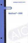 WebTrust - 2000; Assurance services alerts: WebTrust