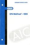 CPA WebTrust - 1999;WebTrust - 1999; Assurance services alerts