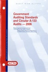Government auditing standards and Circular A-133 audits - 2006; Audit risk alerts