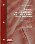 Checklists and illustrative financial statements for common interest realty associations: a financial accounting and reporting practice aid, December 2005 edition