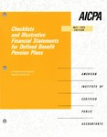 Checklists and illustrative financial statements for defined benefit pension plans : a financial accounting and reporting practice aid, May 1995 edtion
