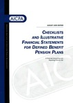 Checklists and illustrative financial statements for defined benefit pension plans : a financial accounting and reporting practice aid, August 1999 edition