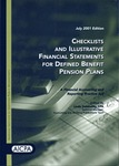 Checklists and illustrative financial statements for defined benefit pension plans : a financial accounting and reporting practice aid, July 2001 edition
