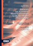 Checklists and illustrative financial statements for defined benefit pension plans : a financial accounting and reporting practice aid, July 2002 edition