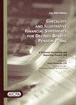 Checklists and illustrative financial statements for defined benefit pension plans : a financial accounting and reporting practice aid, July 2003 edition