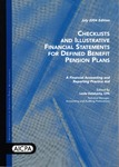 Checklists and illustrative financial statements for defined benefit pension plans : a financial accounting and reporting practice aid, July 2004 edition