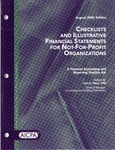 Checklists and illustrative financial statements for not-for-profit organizations : a financial accounting and reporting practice aid, August 2006 edtion