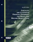 Checklists and illustrative financial statements for health and welfare benefit plans : a financial accounting and reporting Practice aid, July 2001 edition