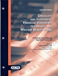 Checklists and illustrative financial statements for health and welfare benefit plans : a financial accounting and reporting Practice aid, July 2002 edition