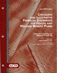 Checklists and illustrative financial statements for health and welfare benefit plans : a financial accounting and reporting Practice aid, July 2005 edition