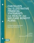 Checklists and illustrative financial statements for health and welfare benefit plans : a financial accounting and reporting Practice aid, May 2007 edition