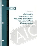 Checklists and illustrative financial statements for health care organizations : a financial accounting and reporting practice aid, May 1997 edition