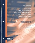 Checklists and illustrative financial statements for health care organizations : a financial accounting and reporting practice aid, June 2002 edition