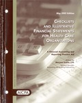Checklists and illustrative financial statements for health care organizations : a financial accounting and reporting practice aid, May 2003 edition