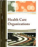 Checklists and illustrative financial statements : health care organizations, September 2008 edition by American Institute of Certified Public Accountants