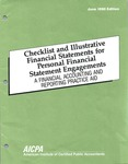 Checklist and illustrative financial statements for personal financial statement engagements : a financial accounting and reporting practice aid, June 1990 edition