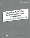 Disclosure checklists for savings and loan associations : a financial reporting practice aid, Winter 1988 edition