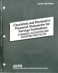 Checklists and illustrative financial statements for savings institutions : a financial accounting and reporting practice aid, January 1993 edition
