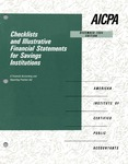 Checklists and illustrative financial statements for savings institutions : a financial accounting and reporting practice aid, December 1994 edition