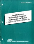 Checklists and illustrative financial statements for banks : a financial reporting practice aid, November 1990 edition