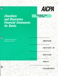 Checklists and illustrative financial statements for banks : a financial accounting and reporting practice aid, November 1994 edition