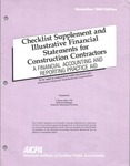 Checklist supplement and illustrative financial statements for construction contractors : a financial accounting and reporting practice aid, November 1990 edition