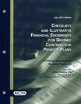 Checklists and illustrative financial statements for defined contribution pension plans : a financial accounting and reporting practice aid, July 2001 edition