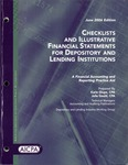 Checklists and illustrative financial statements for depository and lending institutions : a financial accounting and reporting practice aid, June 2006 edition