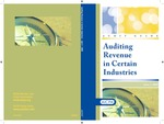 Auditing revenue in certain industries, with conforming changes as of April 1, 2009; Audit and accounting guide by American Institute of Certified Public Accountants. Auditing Revenue Steering Task Force