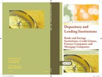 Depository and lending institutions: banks and savings institutions, credit unions, finance companies and mortgage companies, with conforming changes as of May 1, 2008; Audit and accounting guide