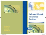 Life and health insurance entities, with conforming changes as of May 1, 2009; Audit and accounting guide by American Institute of Certified Public Accountants. Life Insurance Audit Guide Task Force