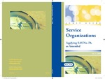 Service organizations, applying SAS no. 70, as amended with conforming changes as of May 1, 2009; Audit and accounting guide by American Institute of Certified Public Accountants. SAS No. 70 Task Force
