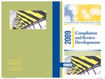 Compilation and review developments - 2009; Compilation and Review alert; Audit risk alerts by American Institute of Certified Public Accountants. Accounting and Review Services Committee