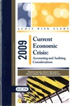 Current economic crisis: Accounting and auditing considerations - 2009; Audit risk alerts by American Institute of Certified Public Accountants
