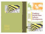Employee benefit plans industry developments - 2008; Audit risk alerts