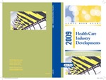 Health care industry developments - 2009; Audit risk alerts by American Institute of Certified Public Accountants