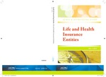 Life and health insurance entities, with conforming changes as of May 1, 2010; Audit and accounting guide