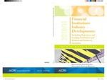 Financial institutions industry developments : including depository and lending institutions and brokers and dealers in securities, 2010-11; Audit risk alerts by American Institute of Certified Public Accountants (AICPA)