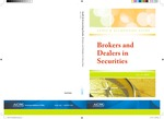 Brokers and dealers in securities with conforming changes as of July 1, 2010; Audit and accounting guide