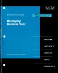 Developing business plans; Consulting services practice aid, 96-1