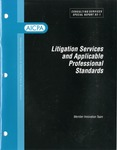 Litigation services and applicable professional standards; Consulting services special report, 03-1