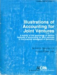 Illustrations of accounting for joint ventures : a survey of the application of various methods of accounting for joint ventures in the financial statements of venturers; Financial report survey, 21